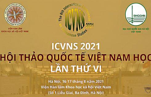 Hội thảo quốc tế VIỆT NAM HỌC lần thứ 6, 2021 – Phần 1